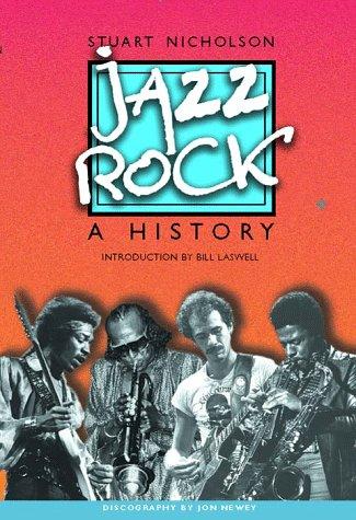9780028646794: Jazz-Rock: A History