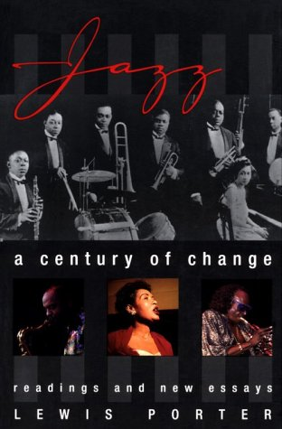 9780028647135: Jazz: A Century of Change