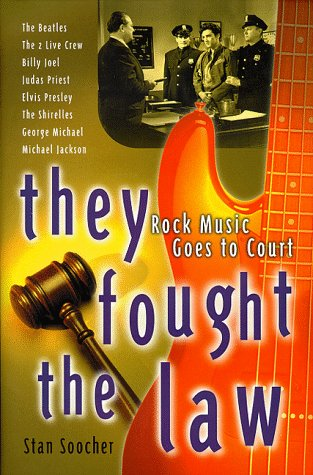 9780028647319: They Fought the Law: Rock Music Goes to Court