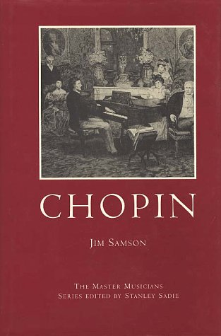 9780028647357: Chopin (Master Musicians Series)