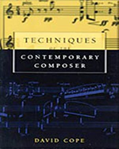 9780028647371: Techniques of the Contemporary Composer