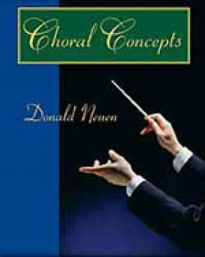 9780028647494: Choral Concepts: A Text for Conductors