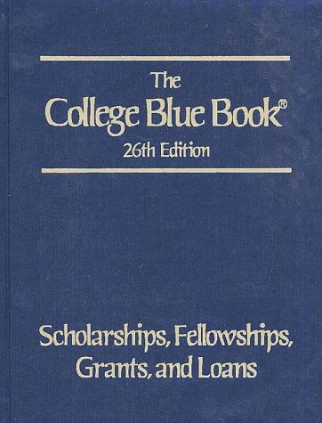 9780028647579: Scholarships, Fellowships, Grants, and Loans