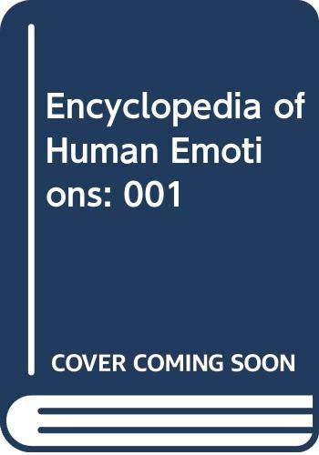 Encyclopedia of Human Emotions: 001