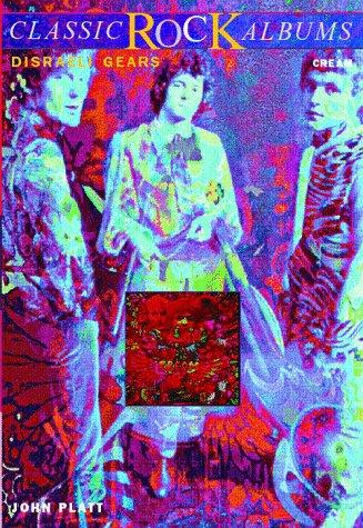 9780028647746: Disraeli Gears: Cream (Classic Rock Albums)