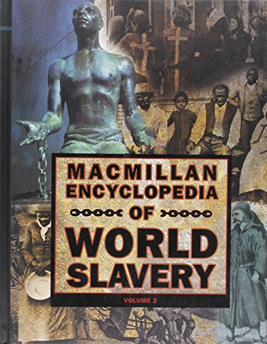 9780028647814: Macmillan Encyclopedia of World Slavery, Vol. 2