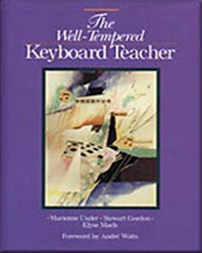 9780028647883: The Well-Tempered Keyboard Teacher