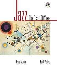 9780028647890: Jazz: The First 100 Years (with Audio CD Primer)