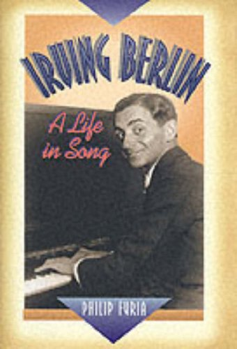 9780028648156: Irving Berlin: A Life in Song