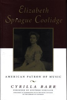 9780028648880: Elizabeth Sprague Coolidge: American Patron of Music