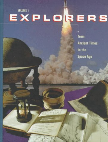 9780028648903: Explorers: From Ancient Times to the Space Age Volume 1