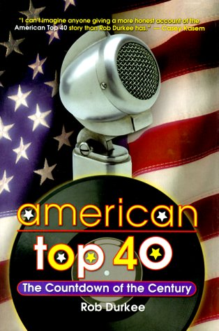 9780028648958: American Top Forty: The Countdown of the Century