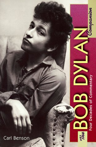 9780028649313: The Bob Dylan Companion: Four Decades of Commentary