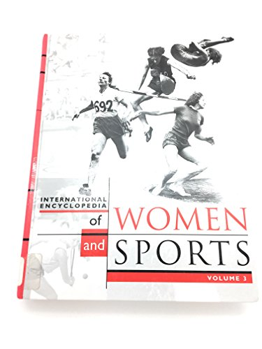 9780028649535: International Encyclopedia for Women and Sports (International Encyclopedia for Women & Sports)