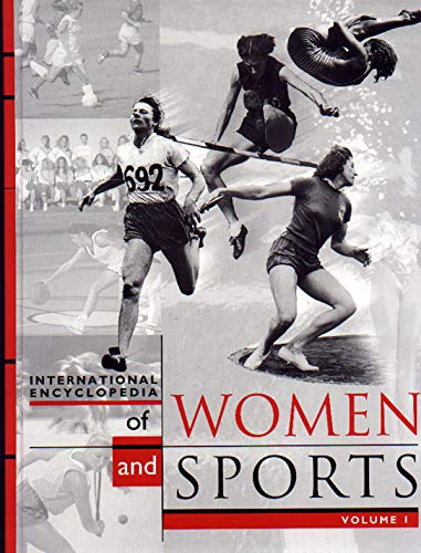 9780028649542: International Encyclopedia of Women and Sports - 3 Volume set