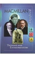 9780028649825: MacMillan Profiles: Tycoons & Entrepreneurs (1 Vol.)