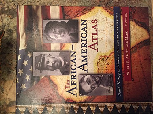 9780028649849: The African-American Atlas: Black History and Culture--An Illustrated Reference