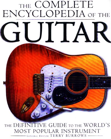 9780028650272: The Complete Encyclopedia of the Guitar: A Definitive Guide to the World's Most Popular Instrument