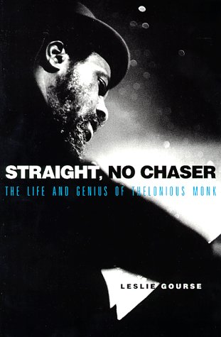9780028650326: Straight, No Chaser: The Life and Genius of Thelonious Monk