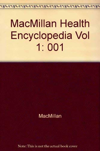 9780028650401: Macmillan Health Encyclopedia, Vol. 1: Body Systems