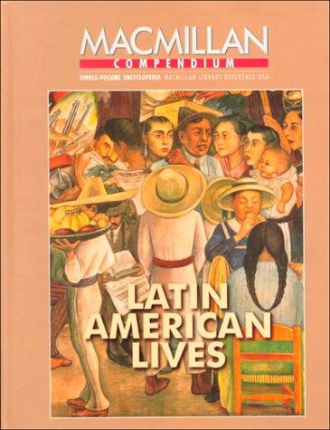 9780028650609: Macmillan Compendium: Latin American Lives