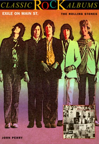 EXILE ON MAIN STREET The Rolling Stones: Perry, John