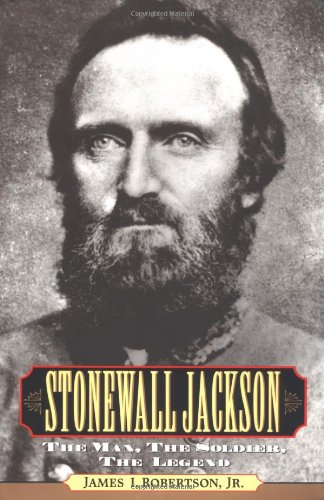 9780028650647: Stonewall Jackson : The Man, the Soldier, the Legend
