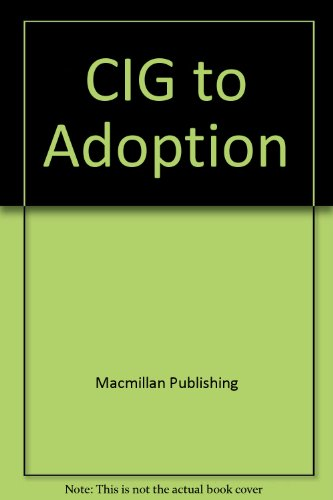 9780028651279: CIG to Adoption