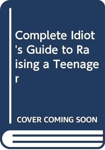 9780028651309: CIG to Raising a Teenager