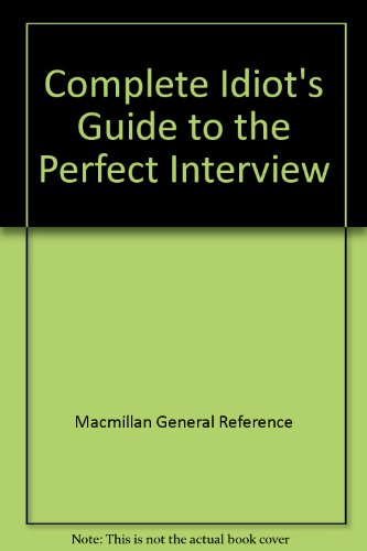 9780028651453: CIG to the Perfect Interview