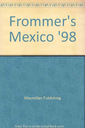 9780028651798: Frommer's Mexico '98