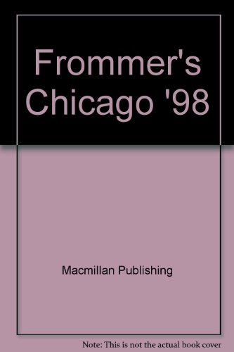 9780028651866: Frommer's Chicago '98