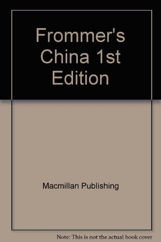 9780028651934: Frommer's China, 1st Edition