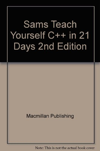 9780028652627: Sams Teach Yourself C++ in 21 Days, 2nd Edition