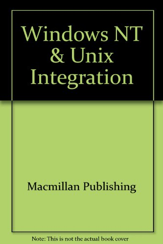 9780028652962: Windows NT & Unix Integration