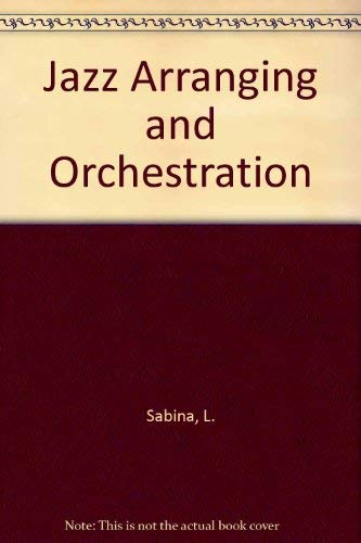 9780028653143: Jazz Arranging and Orchestration