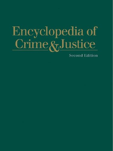 Encyclopedia of Crime and Justice (Hardback)