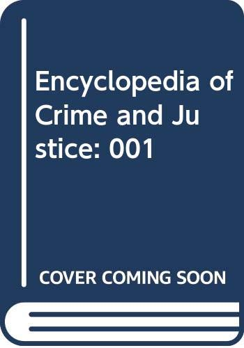 9780028653204: Encyclopedia of Crime and Justice: 001