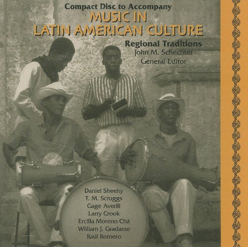 9780028653303: Music in Latin American Culture: Regional Traditions audio CD