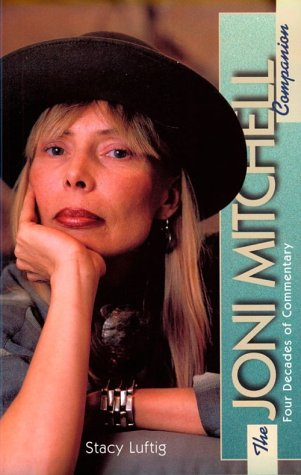 9780028653334: Joni Mitchell Companion: Four Decades of Commentary