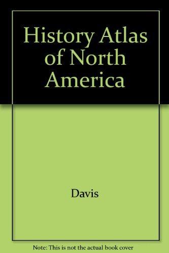 9780028653433: History Atlas of North America