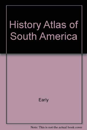 9780028653440: History Atlas of South America