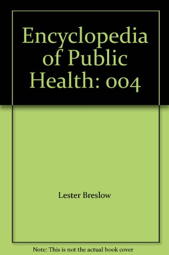 9780028653532: Encyclopedia of Public Health: 004