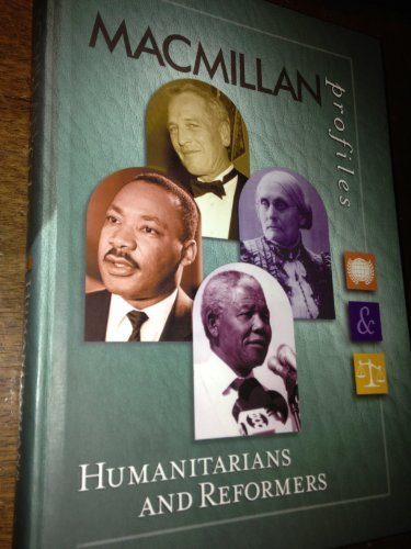 9780028653778: MacMillan Profiles: Humanitarians and Reformers (1 Vol.)