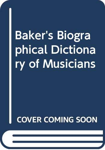 9780028654133: Baker's Biographical Dictionary of Musicians, Vol. 2