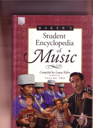 9780028654164: Baker's Student Dictionary of Music: Compiled by Laura Kuhn: 2