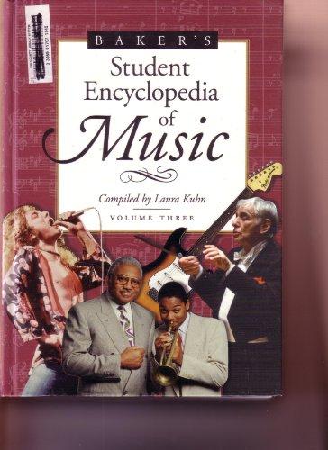 9780028654218: Baker's Student Encyclopedia of Music: 3