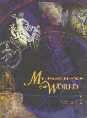 9780028654355: Myths and Legends of the World (Volume 1:Acas-Cori)