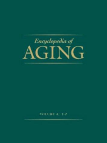 9780028654720: Encyclopedia of Aging (4 Volume Set)