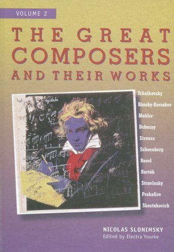 The great composers and their works / v. 2 (0028654757) by Nicolas Slonimsky